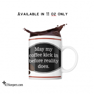 Ceramic Funny Coffee Mug Reality