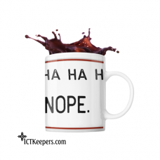 Ceramic Funny Coffee Mug Ha Ha NOPE